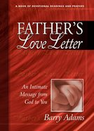Father's Love Letter: An Intimate Message From God to You Hardback