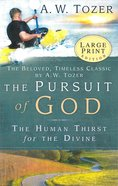 The Pursuit of God (Large Print) Paperback