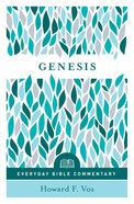 Genesis (Everyday Bible Commentary Series)