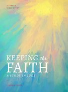 Keeping the Faith: A Study in Jude Paperback