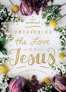 Uncovering the Love of Jesus eBook