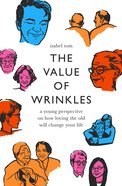 The Value of Wrinkles eBook