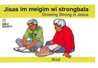 Growing Strong in Jesus (Kriol) Booklet