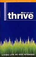 Thrive 2019 #03: May-Jul Magazine
