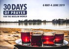 30 Days of Prayer For the Muslim World (2019) Booklet