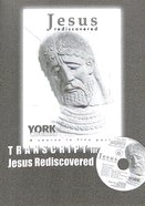Jesus Rediscovered (Transcript) (York Courses Series) Booklet