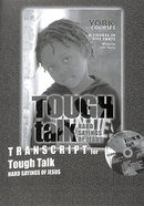 Tough Talk: Hard Sayings of Jesus (Transcript) (York Courses Series) Booklet