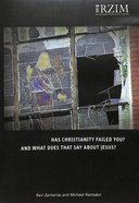 Has Christianity Failed You?: And What Does That Say About Jesus? (3 DVD Set, 2+ Hrs) DVD