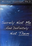 Surely Not Me...And Definitely Not Them (2 DVD Set, 6 Sessions) DVD