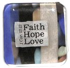 Reflections Glass Magnet: Faith, Hope, Love (Blue/Black/Beige) (1 Cor 13:13) Novelty