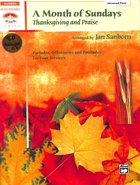 A Month of Sundays: Thanksgiving and Praise, Book & CD (Advanced Piano) (Music Book) Paperback