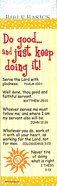 Do Good...And Just Keep Doing It! (10 Pack) (Bible Basics Bookmark Series) Stationery