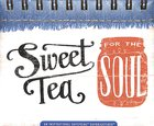 Daybrighteners: Sweet Tea For the Soul (Padded Cover) Spiral