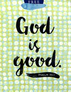 Gift Bag Medium: God is Good (Incl Two Sheets Tissue Paper & Gift Tag) Stationery