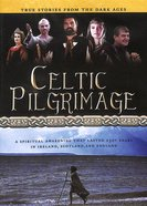 Celtic Pilgrimage DVD