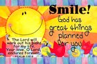 Poster Small: Smile! God Has Great Things Planned For You Poster