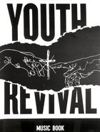 Youth Revival (Music Book) Spiral