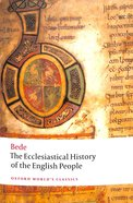 The Ecclesiastical History of the English People (Oxford World's Classics Series) Paperback