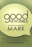 GNB Dyslexia-Friendly Gospel According to Mark (Anglicised) Paperback
