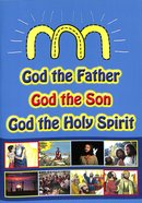God the Father, God the Son, God the Holy Spirit (Trinity Book) Paperback