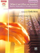 What Can I Play on Sunday Book 5: September and October Services (Late Intermediate Piano) (Music Book) Paperback