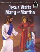 Jesus Visits Mary and Martha (Arch Books Series) Paperback
