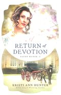 A Return of Devotion (#02 in Haven Manor Series) Paperback