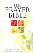 The Prayer Bible: A Modern Translation Hardback