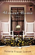 Almost Home Paperback