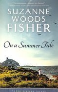 On a Summer Tide (#01 in Three Sisters Island Series) Paperback