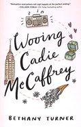 Wooing Cadie Mccaffrey Paperback