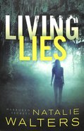 Living Lies (#01 in Harbored Secrets Series) Paperback