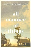 All Manner of Things Paperback