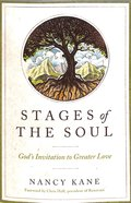 Stages of the Soul: God's Invitation to Greater Love Paperback