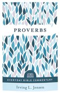 Proverbs (Everyday Bible Commentary Series) Paperback
