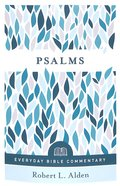 Psalms (Everyday Bible Commentary Series)