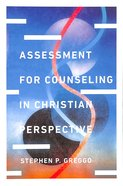 Assessment For Counseling in Christian Perspective Hardback