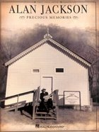 Alan Jackson Precious Memories: Piano, Vocal, Guitar (Music Book) Paperback