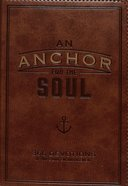An Anchor For the Soul (Brown) (365 Daily Devotions Series) Imitation Leather