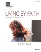 Bible Studies For Life: Living By Faith (6 Sessions) (Bible Study Book) Paperback