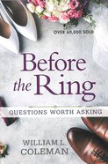 Before the Ring: Questions Worth Asking Paperback