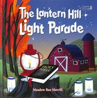 Lantern Hill Light Parade (Picture Book) (Lantern Hill Farm Series) Hardback