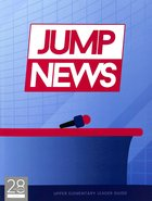 Luke Upper Elementary (Leader Guide) (Jump News Curriculum Series) Paperback