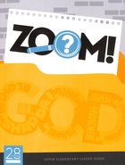 The Names of God Upper Elementary (Leader Guide) (Zoom! Curriculum Series) Paperback