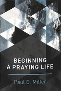 Booklet: Beginning a Praying Life Booklet