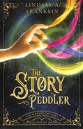 The Story Peddler (#01 in Weaver Trilogy Series) Paperback
