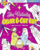 The Nativity Color & Cut Out (Ages 5-7, Reproducible) (Warner Press Colouring & Activity Books Series) Paperback