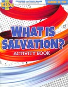 What is Salvation? Activity Book (Ages 8-10, Reproducible) (Warner Press Colouring & Activity Books Series) Paperback