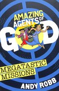 Megatastic Missions (Amazing Agents Of God Series) Paperback