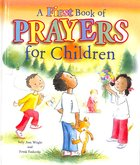 A First Book of Prayers For Children Hardback